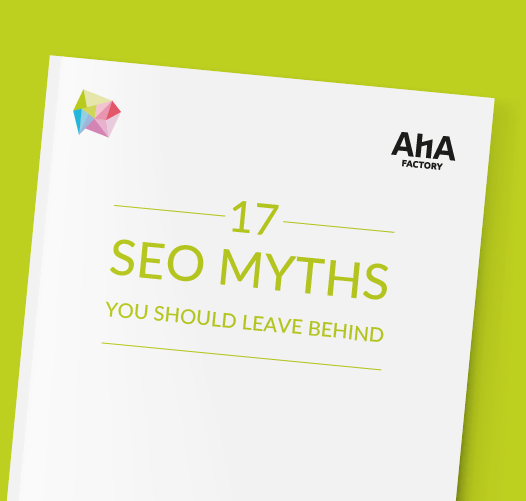 AHA Factory 17 SEO Myths to Leave Behind