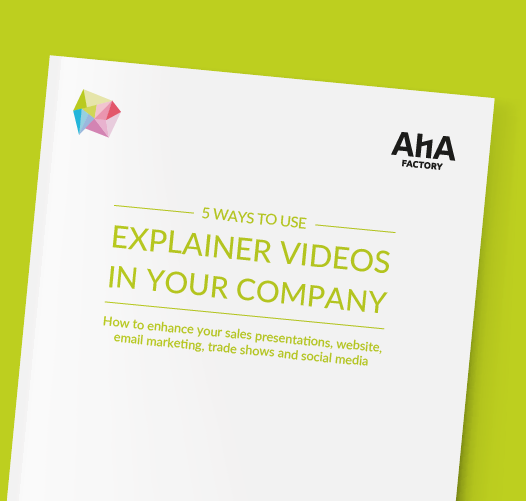 AHA Factory 5 Ways to Use Explainer Videos in your Company